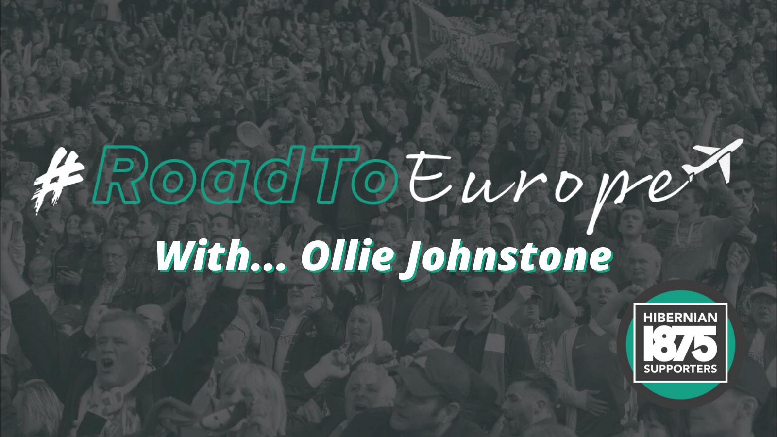 https://hiberniansupporters.co.uk/roadtoeurope-with-ollie-johnstone/